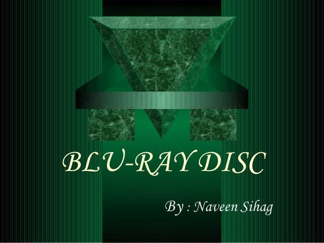 BLU-RAY DISC      By : Naveen Sihag