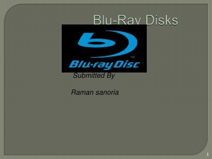 Blu ray disks by.raman sanoria