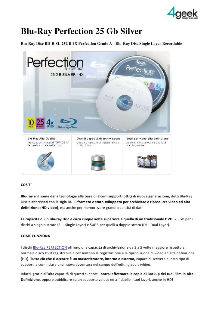Blu-Ray Perfection 25 Gb Silver<br />Blu-Ray Disc BD-R SL 25GB 4X Perfection Grade A - Blu-Ray Disc Single Layer Recordabl...