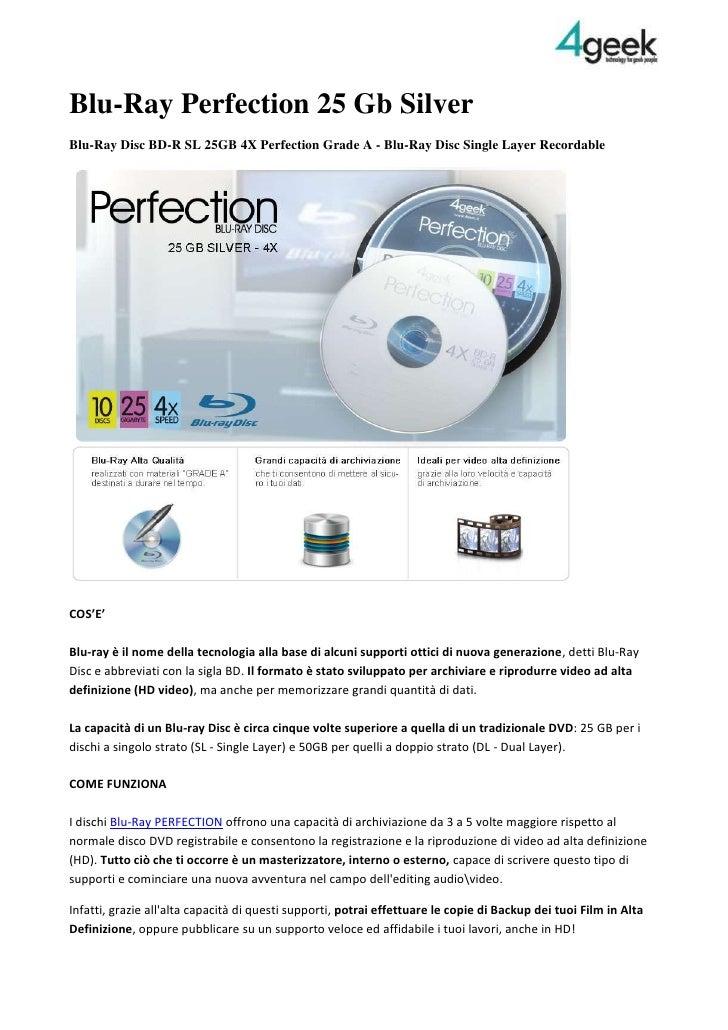 Blu ray perfection 25 gb Silver 4geek
