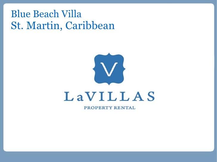 Blue Beach Villa, St. Martin Villa Rental