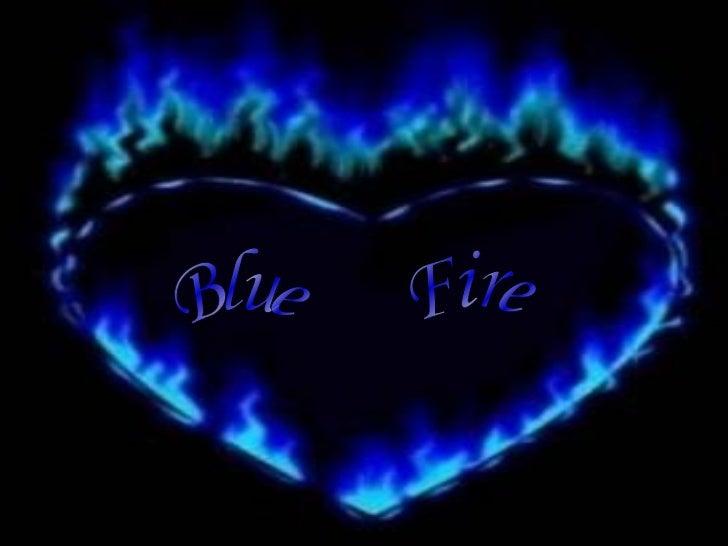 Blue Fire   Prezentace