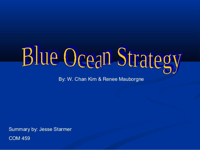 Blue ocean-strategy-summary4461 2