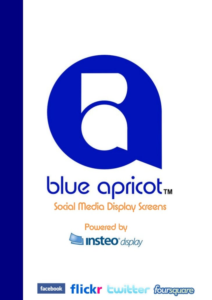 Blue Apricot Social Media Network Display System 1