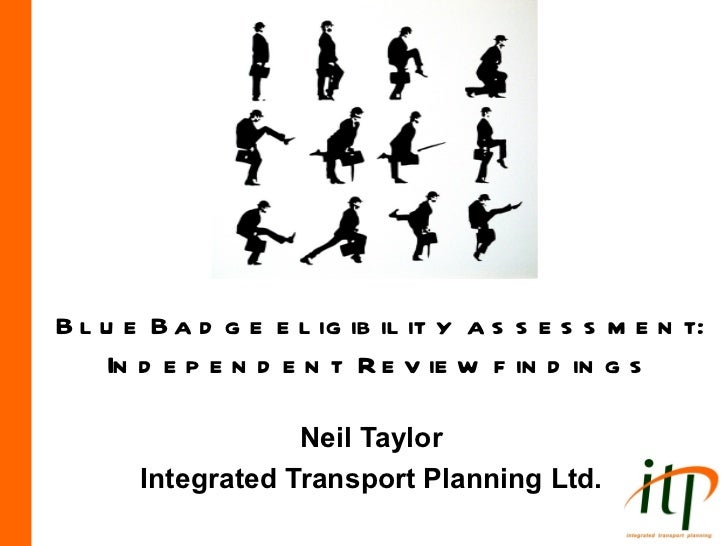 Blue badge reform   assessments - event - 28 march 2012 - presentation - itp