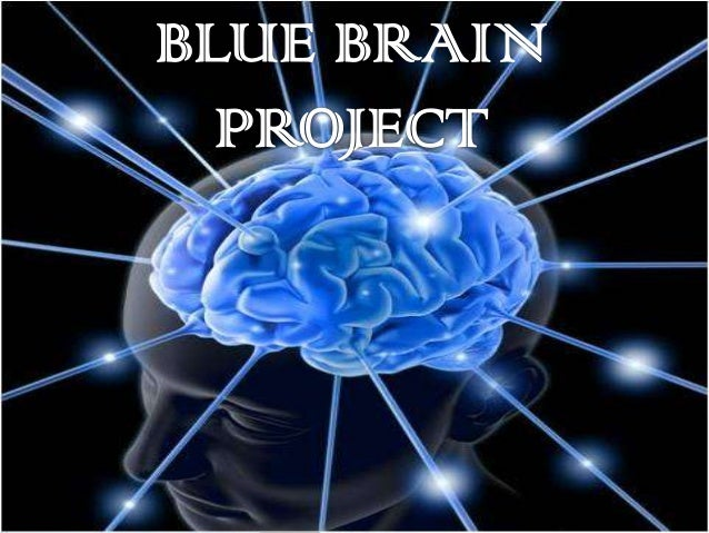 Blue brain latest updated 2014