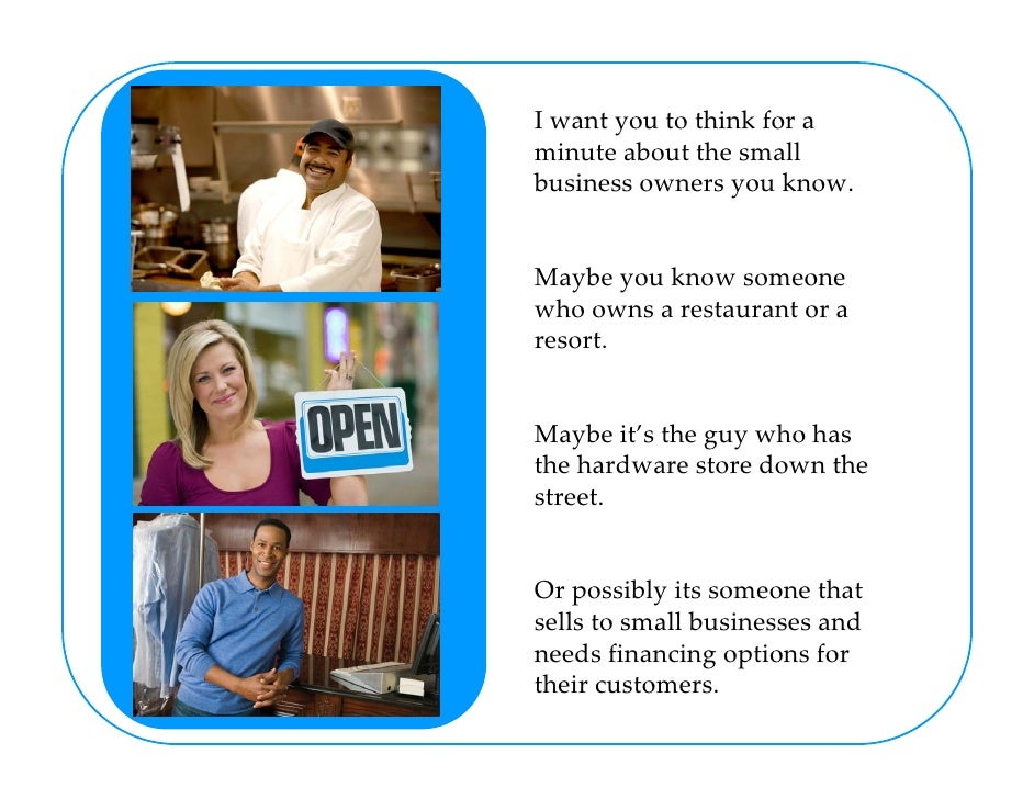 I want you to think for a minute about the small business owners you know.   Maybe you know someone who owns a restaurant ...