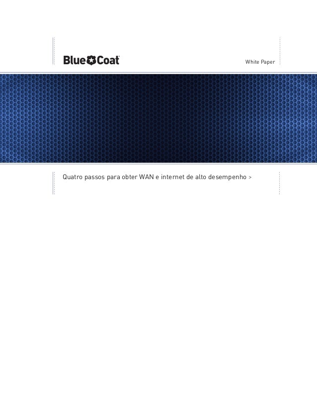 Blue coat 4 steps_high_performance_wan_internet-por-br