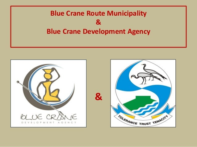 Blue Crane Route Municipality & Blue Crane Development Agency &