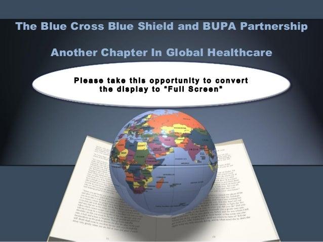 Blue Cross Blue Shield and BUPA Partnership - 2014 - A Global Healthcare Development