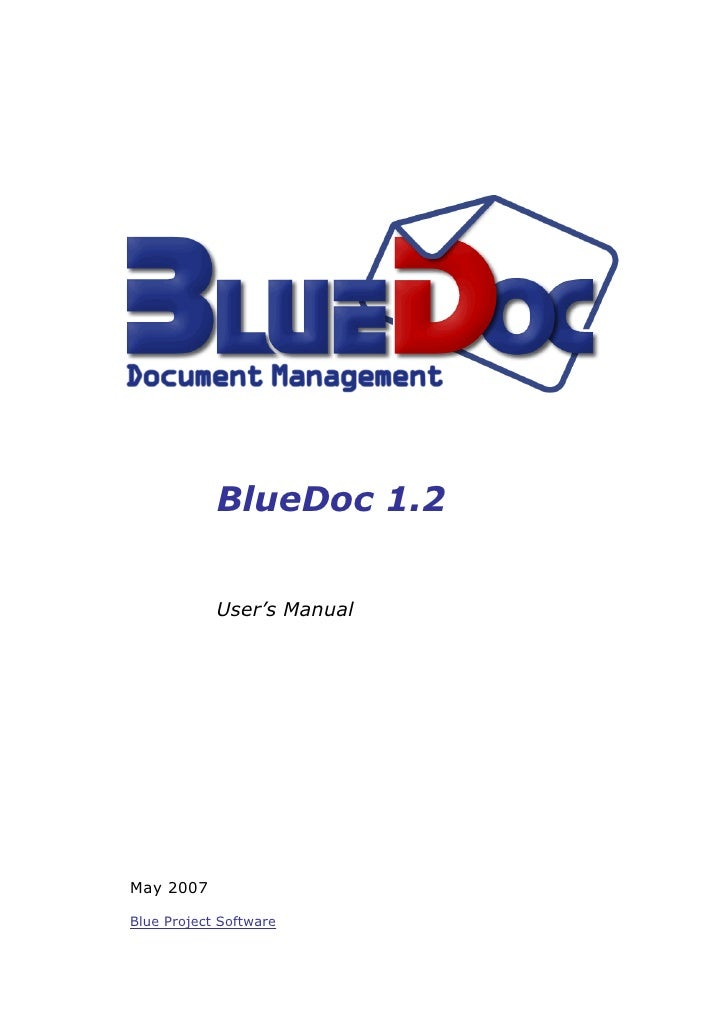 BlueDoc 1.2               User's Manual     May 2007  Blue Project Software