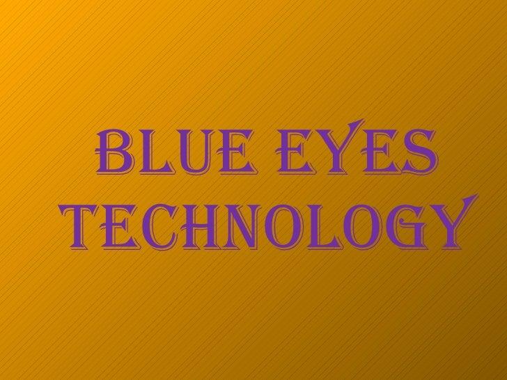 Blueeyestechnologyppt1