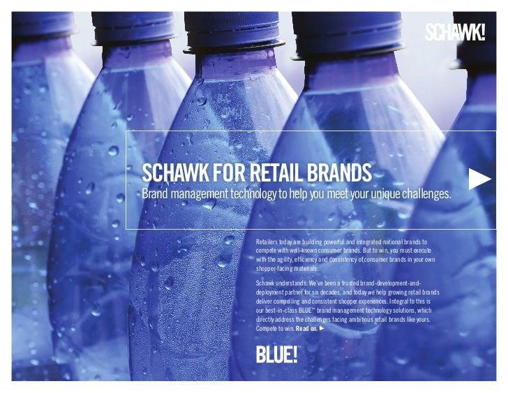 schawk for retail BraNDsBrand management technology to help you meet your unique challenges.                         Retai...