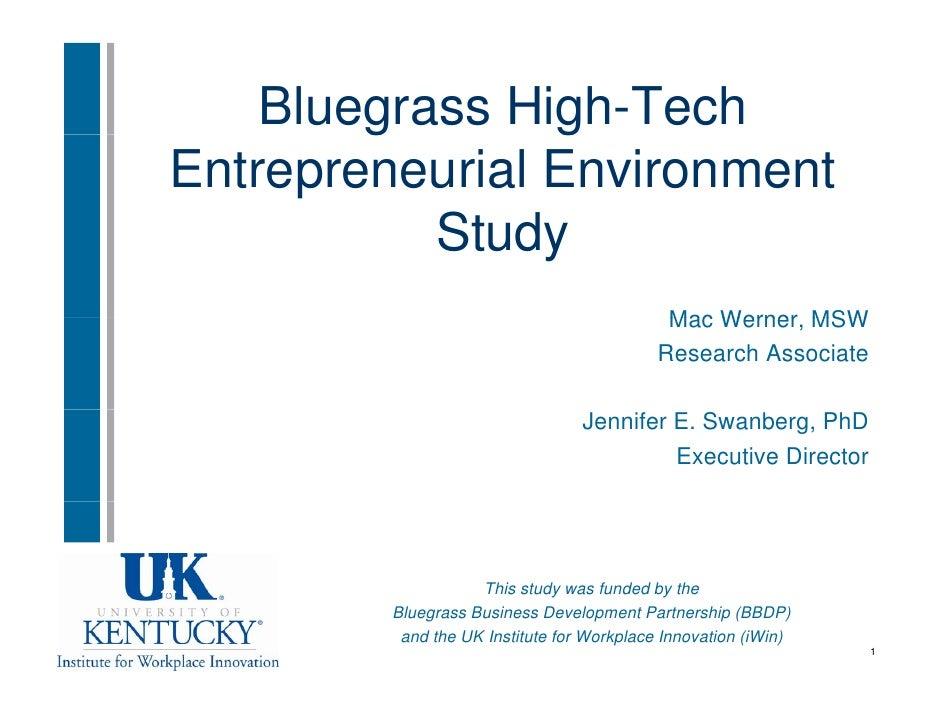 Bluegrass High-Tech         g       g Entrepreneurial Environment            Study                                        ...