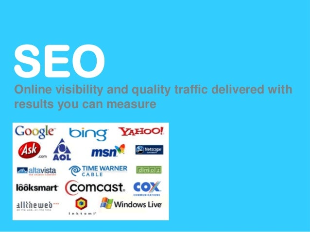 SEOOnline visibility and quality traffic delivered withresults you can measure