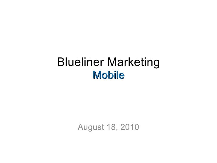Blueliner: What We Want from Mobile Marketing