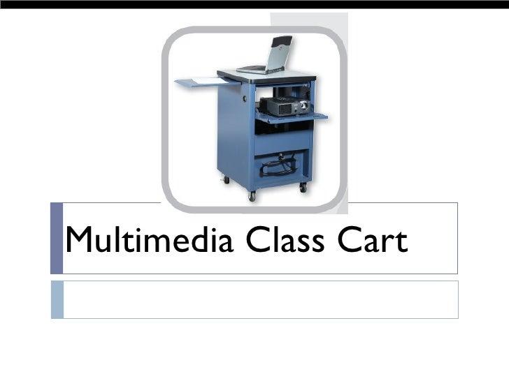 Multimedia Class Cart