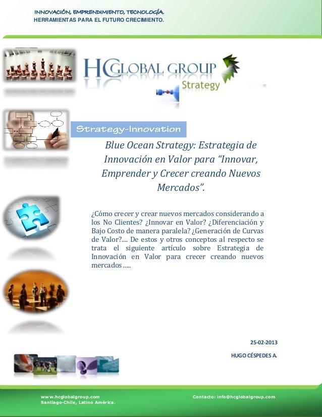 Blue Ocean Strategy: Estrategia de Innovación en Valor para emprendedores que desean  Innovar y Crecer creando Nuevos Mercados