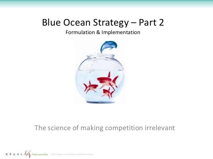 Blue ocean strategy Part 2