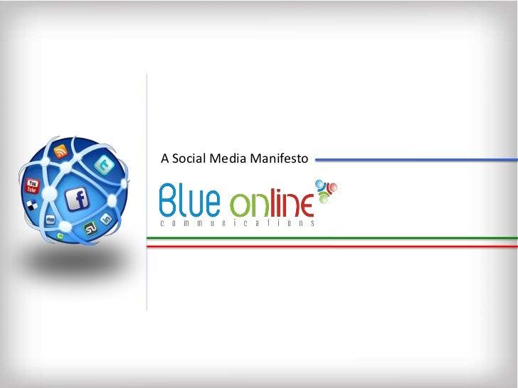A Social Media Manifesto