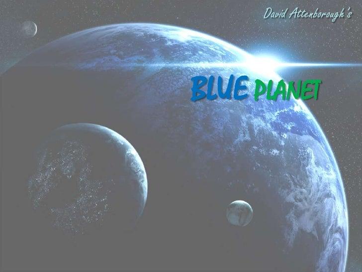 David Attenborough'sBLUE PLANET