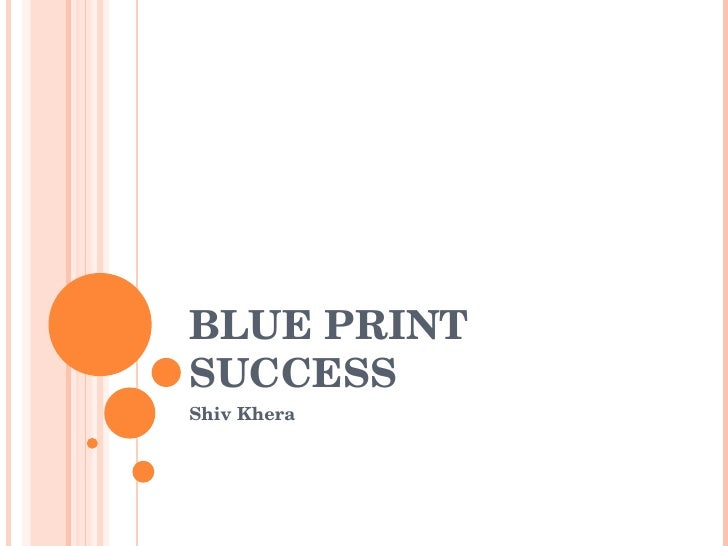 BLUE PRINT SUCCESS Shiv Khera