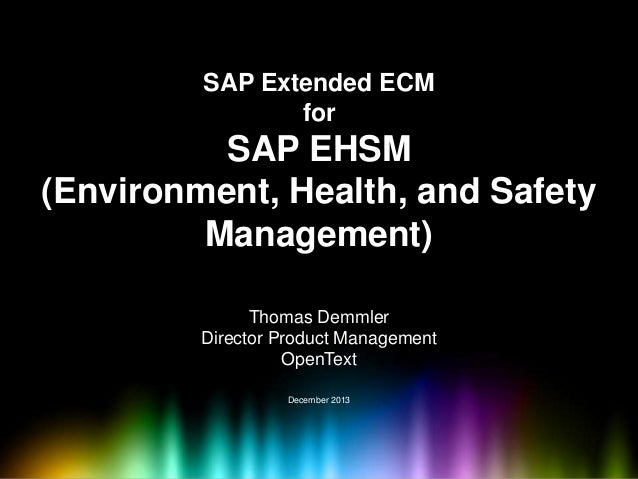 SAP Extended ECM for SAP EHSM (Environment, Health, and Safety Management)