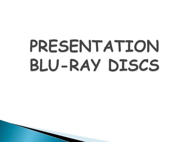 PRESENTATIONBLU-RAY DISCS<br />