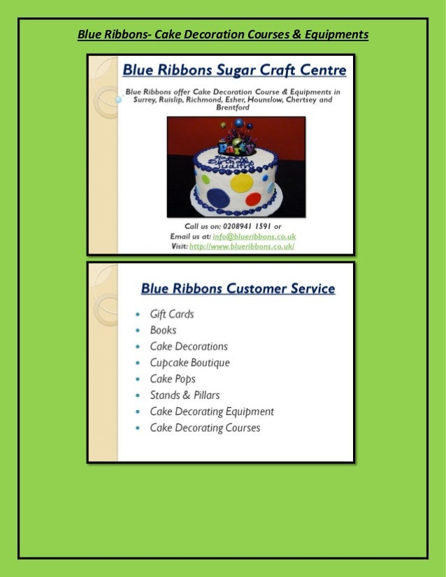 Blue Ribbons- Cake Decoration Courses & Equipments