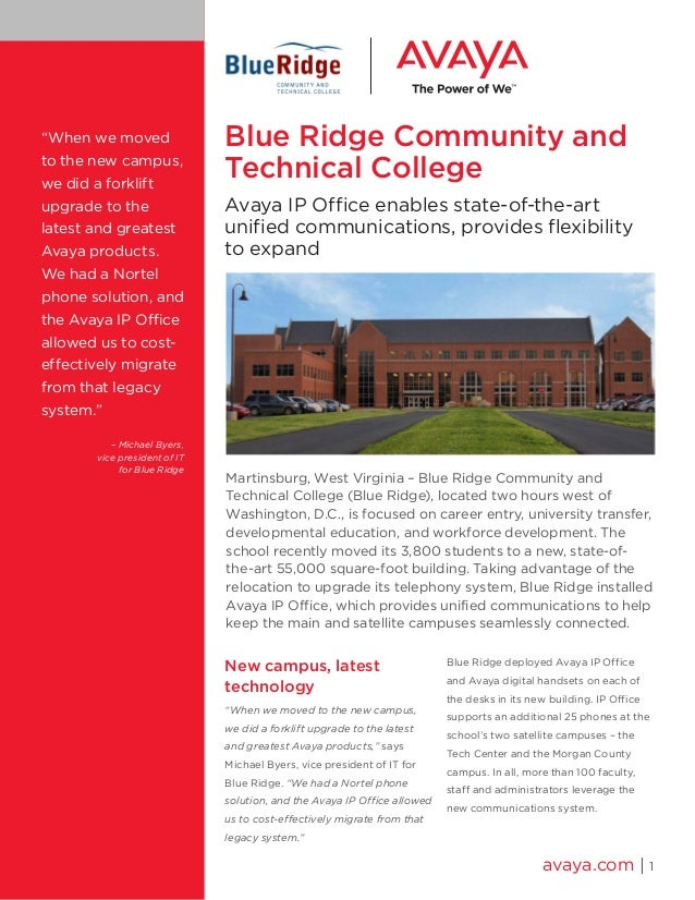 Blue Ridge Community and Technical College Avaya IP Office enables state-of-the-art unified communications, provides flexi...