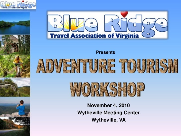 Blue Ridge Tourism Adventure Tourism Workshop, November 4, 2010