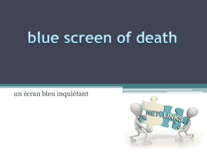 un écran bleu inquiétant