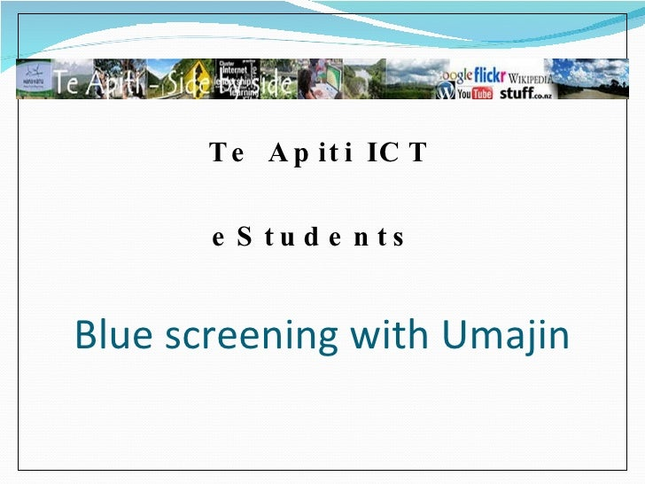 Blue screening with Umajin Te Apiti ICT eStudents