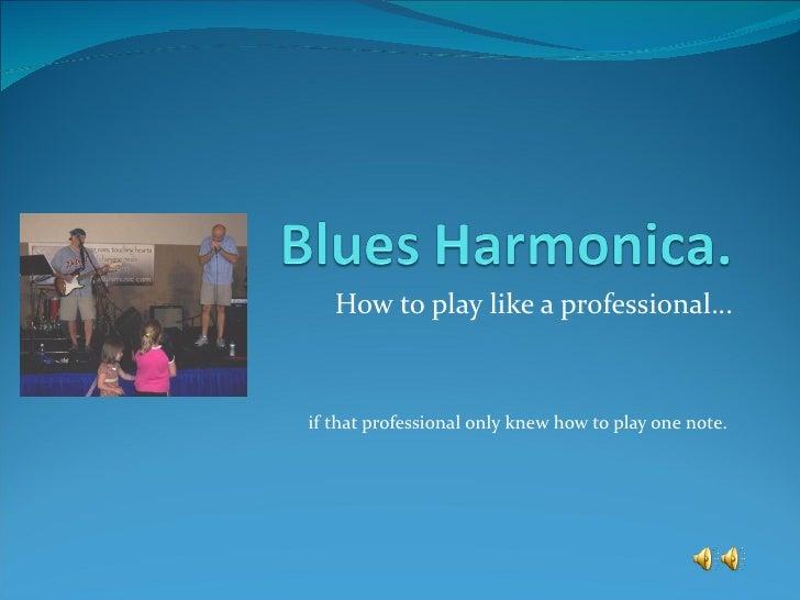 Blues Harmonica Presentation