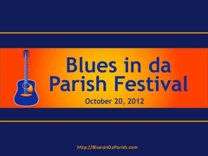 Blues in da Parish Festival to be held October 20