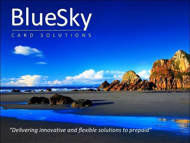 Blue Sky Card Solutions Presentation