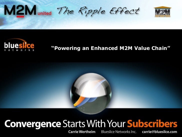 """"""" Powering an Enhanced M2M Value Chain"""""""