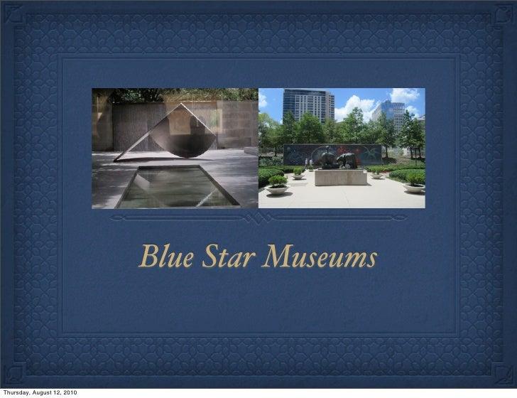 Blue Star Museums   Thursday, August 12, 2010