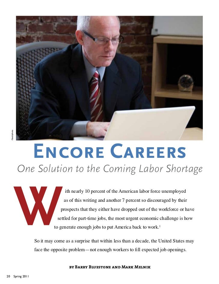 iStockphoto                                 Encore Careers                     One Solution to the Coming Labor Shortage  ...