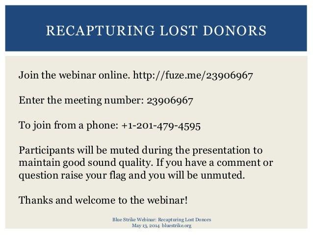 Blue strike webinar   recapturing lost donors - may 13, 2014