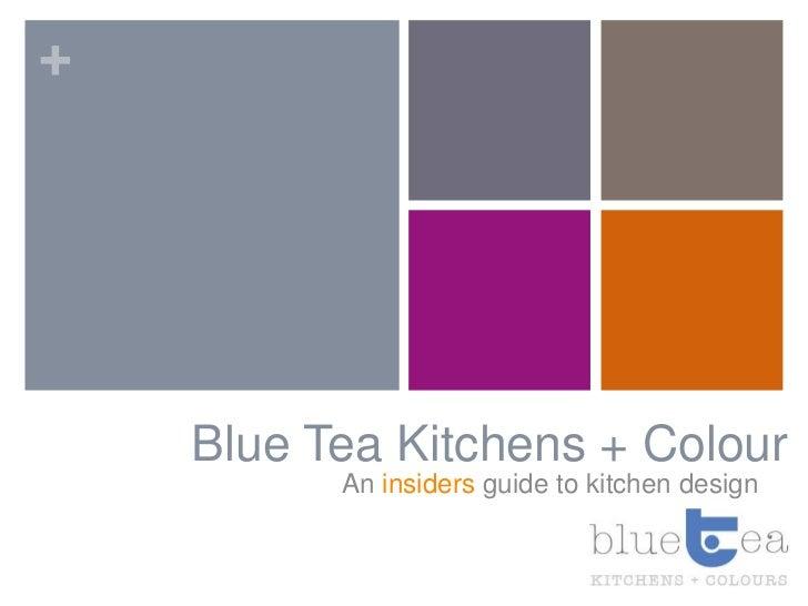 Blue tea kitchen design