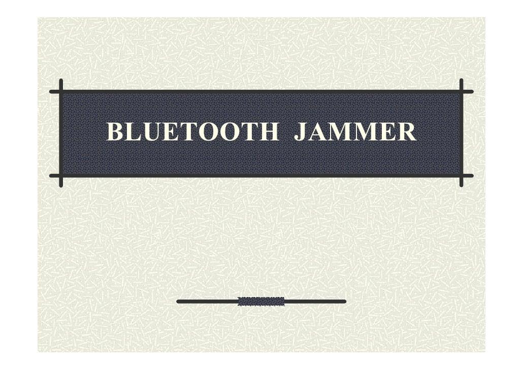 BLUETOOTH JAMMER