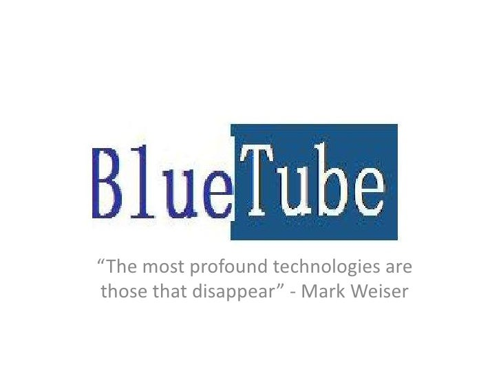 """""""The most profound technologies arethose that disappear"""" - Mark Weiser"""