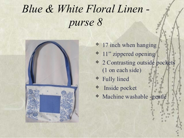 """Blue & White Floral Linen - purse 8  17 inch when hanging  11"""" zippered opening  2 Contrasting outside pockets (1 on ea..."""