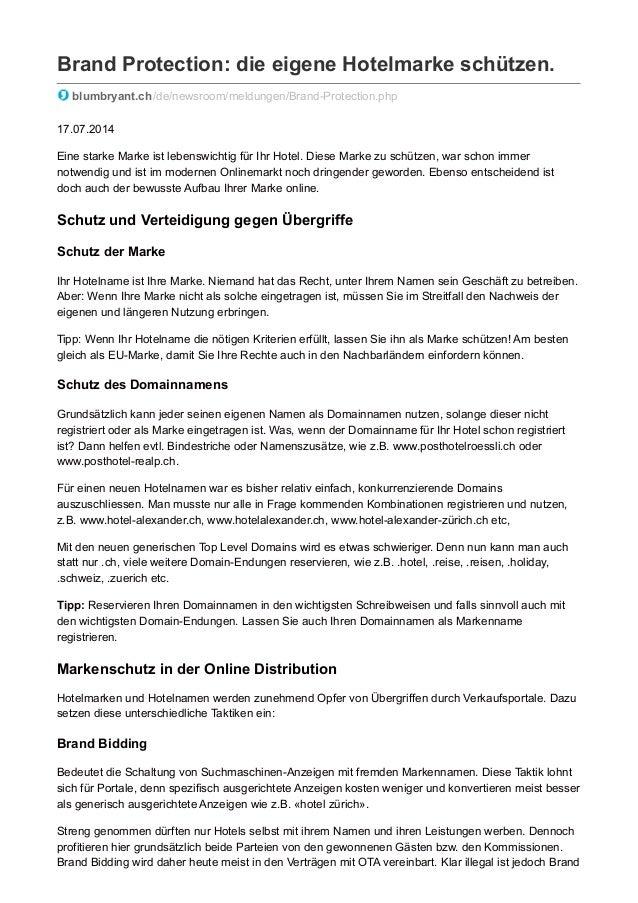 Brand Protection: die eigene Hotelmarke schützen.  blumbryant.ch /de/newsroom/meldungen/Brand-Protection.php  17.07.2014  ...