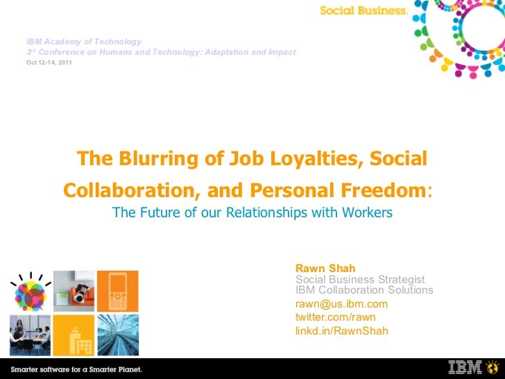 The Blurring of Job Loyalties, Social Collaboration and Personal Freedom