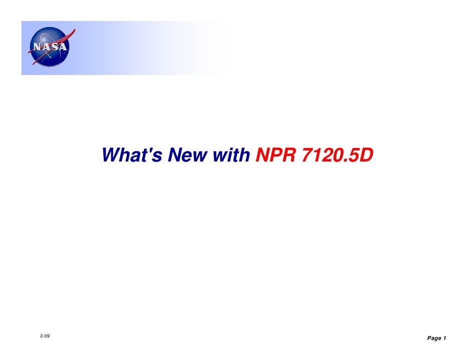 Whats New with NPR 7120.5D2-09                                 Page 1