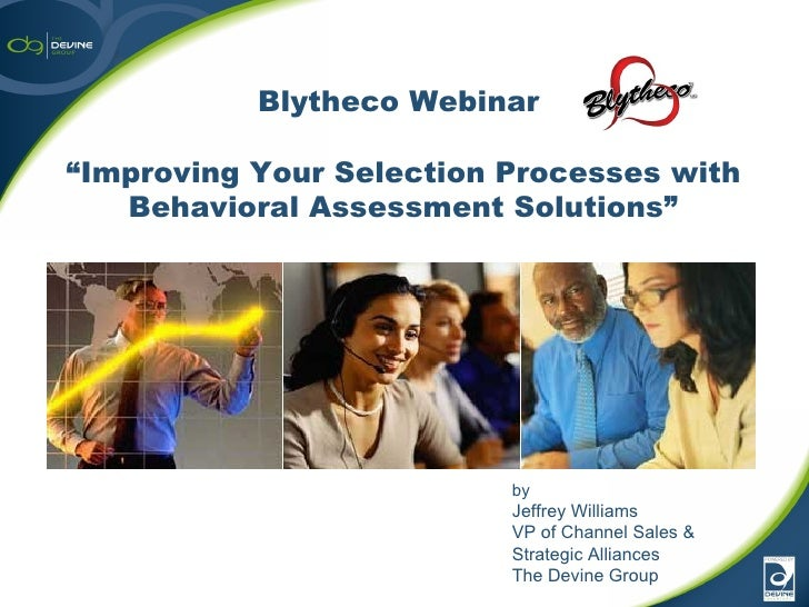 Improving Your Selection Processes with Behavioral Assessment Solutions