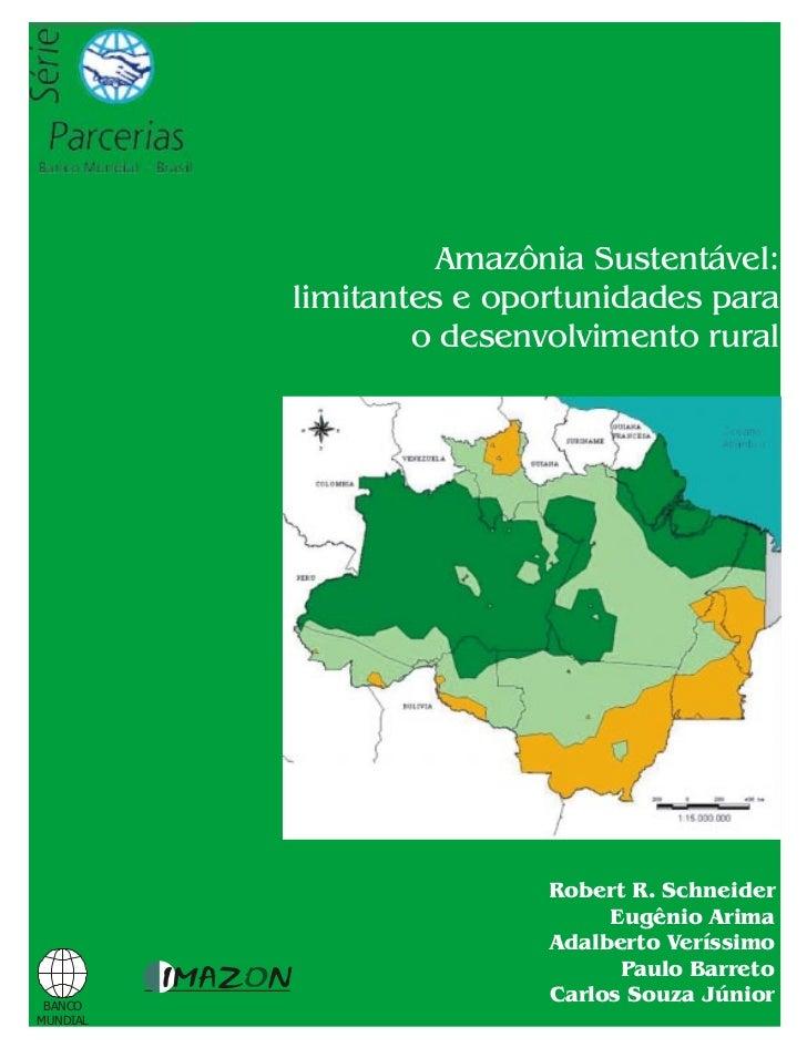 Amazônia Sustentável:          limitantes e oportunidades para                  o desenvolvimento rural                   ...