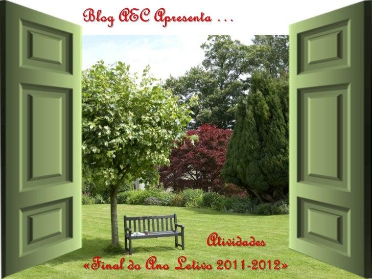 Blog_AEC | Atividades «Final do Ano Letivo 2012»